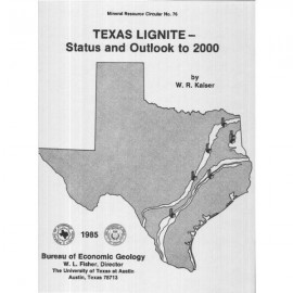 MC0076. Texas Lignite Status and Outlook to 2000