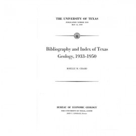 PB5910. Bibliography and Index of Texas Geology, 1933-1950
