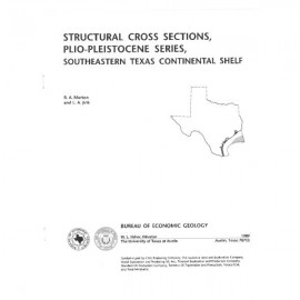 CS0009. Structural Cross Sections, Plio-Pleistocene Series, Southeastern Texas Continental Shelf
