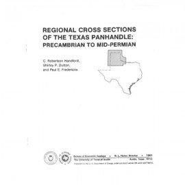 CS0001. Regional Cross Sections of the Texas Panhandle: Precambrian to Mid-Permian