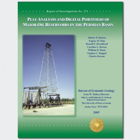 RI0271BK. Play Analysis and Digital Portfolio of Major Oil Reservoirs in the Permian Basin--Book Format and CD.