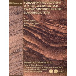 RI0264. Petrography and Diagenesis of a Half-Billion-Year-Old Cratonic Sandstone (Hickory), Llano Region, Texas