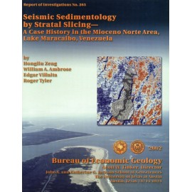 RI0265. Seismic Sedimentology by Stratal Slicing--A Case History in the Mioceno Norte Area, Lake Maracaibo, Venezuela