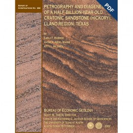RI0264D. Petrography and Diagenesis of a Half-Billion-Year-Old Cratonic Sandstone (Hickory), Llano Region, Texas