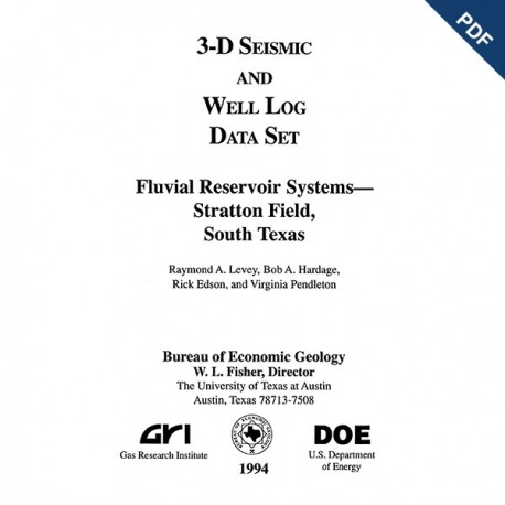 SW0003D. 3-D Seismic and Well Log Data Set, Fluvial Reservoir Systems--Stratton Field, South Texas