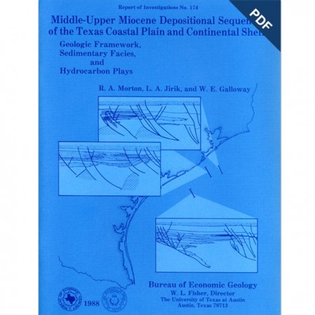 RI0174D. Middle-Upper Miocene Depositional Sequences...Texas Coastal Plain and Continental Shelf - Downloadable