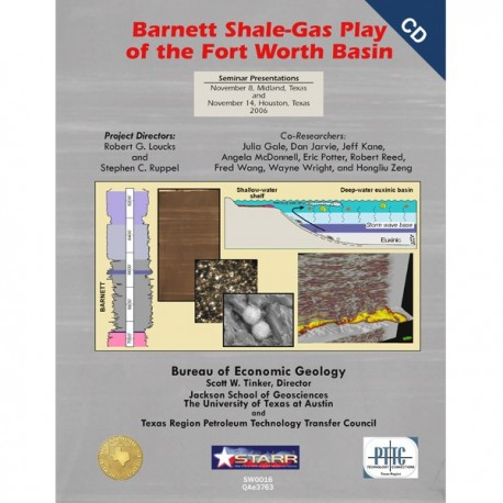 SW0016. Barnett Shale-Gas Play of the Fort Worth Basin: Seminar Presentations.