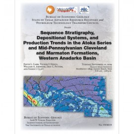 SW0019. Sequence Stratigraphy, Depositional Systems, and Production Trends in the Atoka Series and Mid-Pennsylvanian Cleveland a
