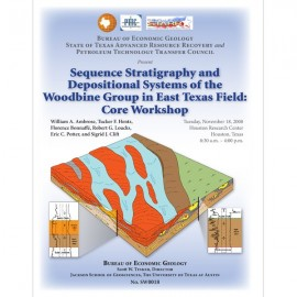 SW0018. Sequence Stratigraphy and Depositional Systems of the Woodbine Group...
