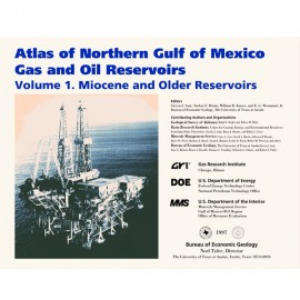 AT0012. Atlas of Northern Gulf of Mexico Gas and Oil Reservoirs, Volume 1 - Miocene and Older Reservoirs
