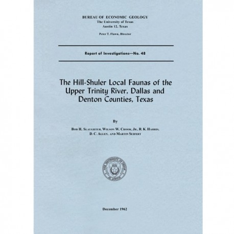 RI0048. The Hill-Shuler Local Faunas of the Upper Trinity River, Dallas and Denton Counties, Texas