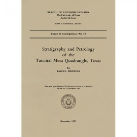 RI0018. Stratigraphy and Petrology of the Tascotal Mesa Quadrangle, Texas