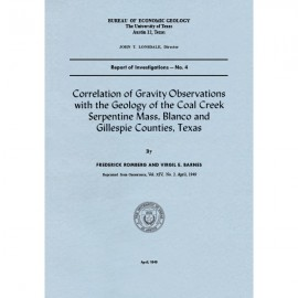 RI0004. Correlation of Gravity Observations with the Geology of the Coal Creek Serpentine Mass, Blanco and Gillespie Counties