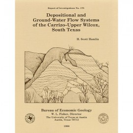 RI0175. Depositional and Ground-Water Flow Systems of the Carrizo-Upper Wilcox, South Texas