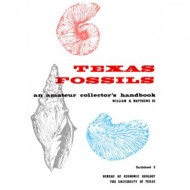 GB0002. Texas Fossils: An Amateur Collector's Handbook