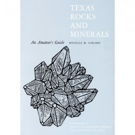 GB0006. Texas Rocks and Minerals: An Amateur's Guide