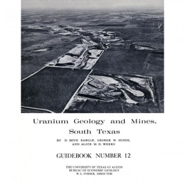 GB0012. Uranium Geology and Mines, South Texas