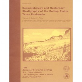 GB0022. Geomorphology and Quaternary Stratigraphy of the Rolling Plains, Texas Panhandle