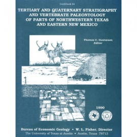 GB0024. Tertiary and Quaternary Stratigraphy and Vertebrate Paleontology of Parts of Northwestern Texas and Eastern New Mexico