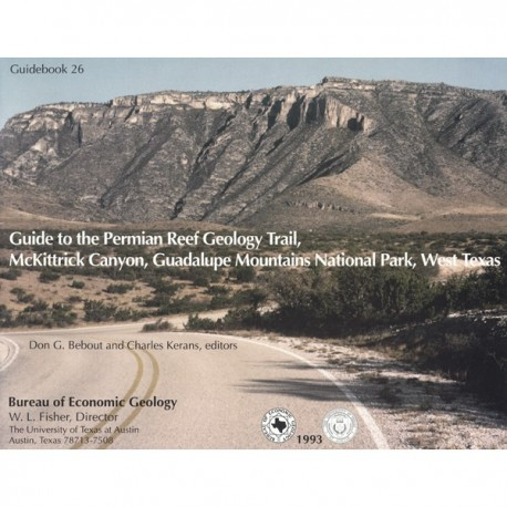 GB0026. Guide to the Permian Reef Geology Trail, McKittrick Canyon, Guadalupe Mountains National Park, West Texas