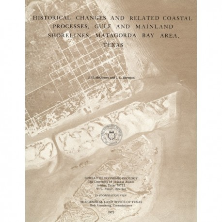 SR0003. Historical Changes and Related Coastal Processes, Gulf and Mainland Shorelines, Matagorda Bay Area, Texas