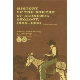SR0009 Paperback. History of the Bureau of Economic Geology, 1909-1960