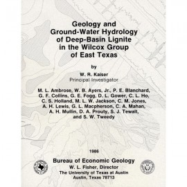 SR0010. Geology and Ground-Water Hydrology of Deep-Basin Lignite in the Wilcox Group of East Texas