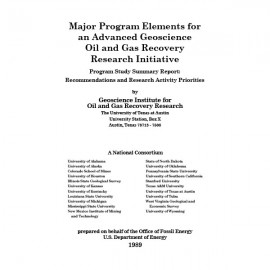 SR0011. Major Program Elements for an Advanced Geoscience Oil and Gas Recovery Research Institute