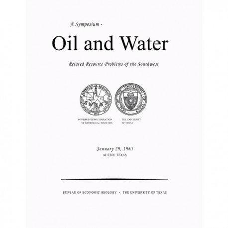 SP0002. Oil and Water: Related Resource Problems of the Southwest. A Symposium