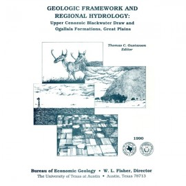 SP0006. Geologic Framework and Regional Hydrology: Upper Cenozoic Blackwater Draw and Ogallala Formations, Great Plains