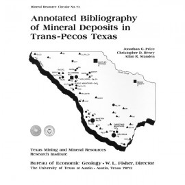 MC0073. Annotated Bibliography of Mineral Deposits in Trans-Pecos Texas