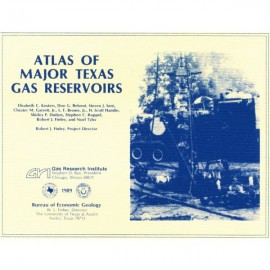 AT0001. Atlas of Major Texas Gas Reservoirs - Book