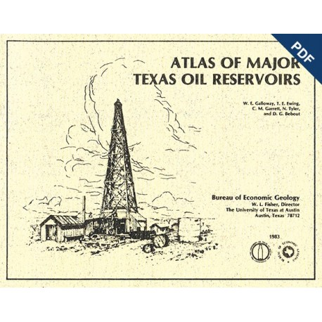 AT0002D. Atlas of Major Texas Oil Reservoirs - Downloadable