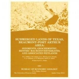 SL0002. Submerged Lands of Texas, Beaumont-Port Arthur Area: Sediments, Geochemistry, Benthic Macroinvertebrates, and Associated