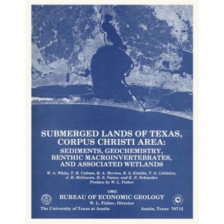 SL0004. Submerged Lands of Texas, Corpus Christi Area: Sediments, Geochemistry, Benthic Macroinvertebrates, and Associated Wetla