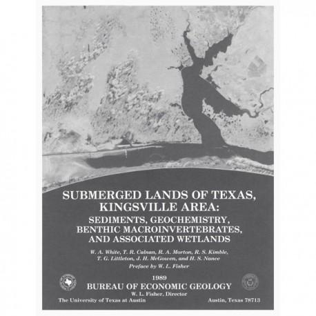 SL0006. Submerged Lands of Texas, Kingsville Area: Sediments, Geochemistry, Benthic Macroinvertebrates, and Associated Wetlands