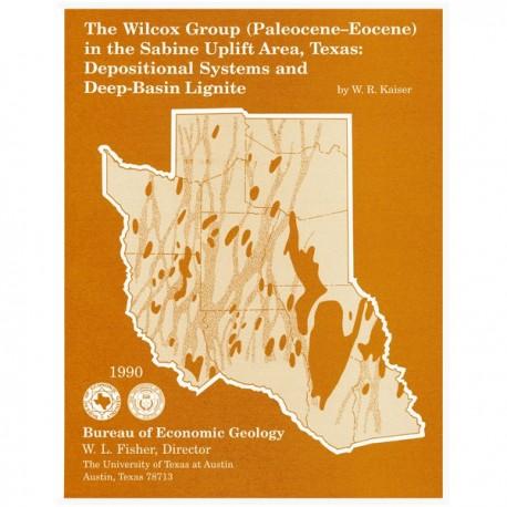 GF0002. The Wilcox Groupo (Paleocene-Eocene) in the Sabine Uplift Area, Texas