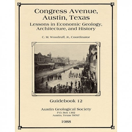 AGS 012. Congress Avenue, Austin, Texas - Lessons in Economic Geology, Architecture, and History
