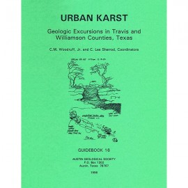 AGS 020. Urban Karst: Geological Excursions in Travis and Williamson Counties, Texas