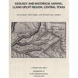 AGS GB 20. Geology and Historical Mining, Llano Uplift Region