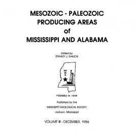 MGS 006SV. Mesozoic-Paleozoic Producing Areas of Mississippi and Alabama, Volume III