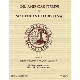 NOGS 17. Oil and Gas Fields of Southeast Louisiana Vols. 1 and 2, bound together
