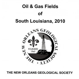 NOGS 32. Oil and Gas Fields of South Louisiana 2010