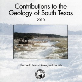 STGS 106SV BK. Contributions to the Geology of South Texas 2010 (Book Format)