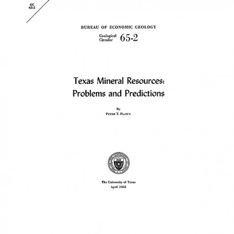 GC6502. Texas Mineral Resources: Problems and Predictions