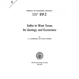GC6902. Sulfur in West Texas: Its Geology and Economics