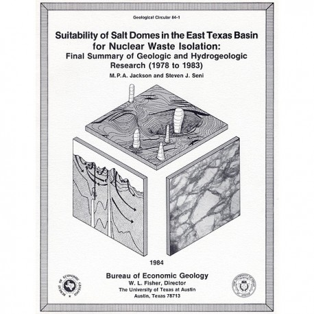 GC8401. Suitability of Salt Domes in East Texas Basin for Nuclear Waste Isolation: Final Summary (1978-1983)