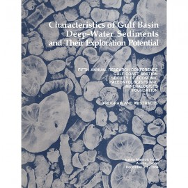 GCS 004. Characteristics of Gulf Basin Deep-Water Sediments and Their Exploration Potential