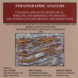 GCS 011. Stratigraphic Analysis Utilizing Advanced Geophysical,