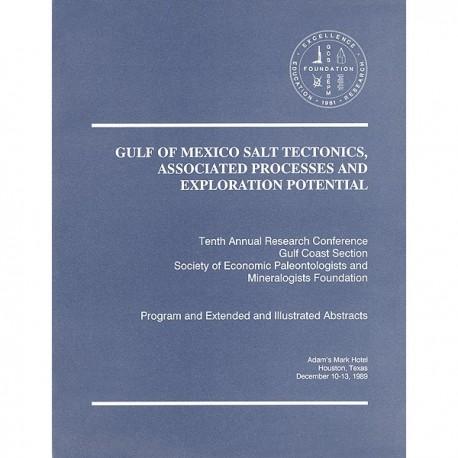 GCS 016. Gulf of Mexico Salt Tectonics, Associated Processes and Exploration Potential
